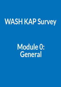 WASH KAP Survey Module 0: General